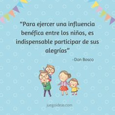 Frase Don Bosco Good Thoughts, Quotes, Instagram, Virtual Class, Kids Psychology, Astrology, Thoughts, Learning Quotes, Educational Quotes