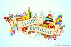 Birthday Wishes - Happy Birthday Wishes