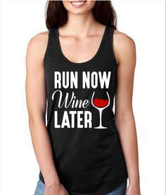 Run Now Wine Later Racerback Gym Tank Workout Tank Gym Tank by WildWindApparel on Etsy