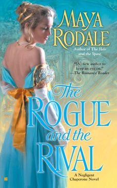 Lisa would save: The Rogue and the Rival by Maya Rodale.