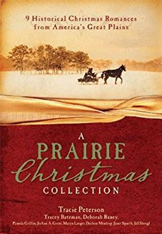 A Prairie Christmas Collection: 9 Historical Christmas Romances from America's Great Plains - Kindle edition by Tracey V. Bateman, Pamela Griffin, JoAnn A. Grote, Maryn Langer Smith, Darlene Mindrup, Tracie Peterson, Deborah Raney, Janet Spaeth, Jill Stengl. Religion & Spirituality