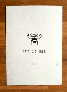 Let it Bee linocut print Original linocut, hand carved and printed in North Yorkshire. Let it Bee is printed onto Fabriano Unica paper, which is slightly off-white and has a lovely textured surface. It measures 17.5x12.5cm and will fit in an off the shelf frame. Each piece is printed