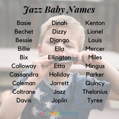 Baby names inspired by jazz musicians namen französisch namen meisje uniek namen nederlandse namen verraten names hispanic names ideas names trend names unique names vowel Southern Baby Names, Irish Baby Names, Rare Baby Names, Unisex Baby Names, Unusual Baby Names, Baby Girl Names, Boy Names, Unique Baby, Music Baby Names