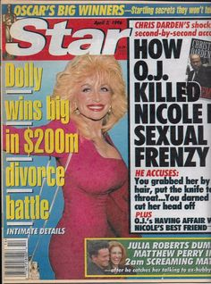 Star magazine Dolly Parton OJ Simpson Oscar fashion Julia Robert Matthew Perry