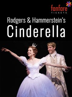 Perfect Winter date night: Go see Rodger and Hammerstein's Cinderella- Tickets on sale now!