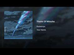 RADWIMPS - Theme Of Mitsuha