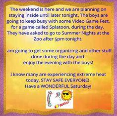 7/18 #weekend, #getthingsdone, #summerweather, #hotandhumid, #familyfun, #momofboys