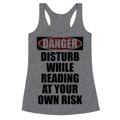 Disturb While Reading At Your Own Risk Our t-shirts are made from preshrunk 100% cotton and a heathered tri-blend fabric. Original art on men's, women's and kid's tees. All shirts printed in the USA. Ever been reading and had someone come interrupt you? If your answer is YES ALWAYS, this is the shirt for you! Warn people that it's dangerous to interrupt you while reading with this funny shirt!