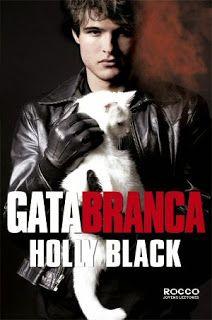Entre Livros & Entrelinhas: Resenha: Gata Branca - Holly Black