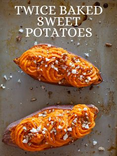 Twice Baked Sweet Potatoes ~ sub greek yogurt for part of butter to lighten up. Its also a fun idea to serve at holidays!