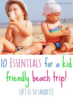 essentials for a kid friendly beach trip
