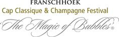 """Franschhoek """"Magic of Bubbles"""" Cap Classique & Champagne Festival ® November to 2 December Social Media Conference, Local Events, South Africa, Champagne, Bubbles, November, Cap, Magic, Wine"""