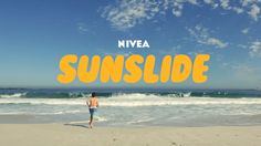 Nivea - A slide designed to protect kids from the sun by applying sunscreen in an entertaining way.