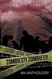 Zombies?! Zombies!!, edited by Lowell Torres | SFReader.com Book Review