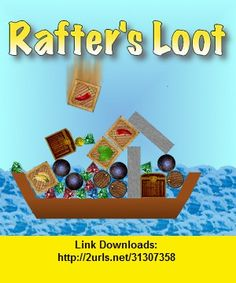Rafter's Loot, iphone, ipad, ipod touch, itouch, itunes, appstore, torrent, downloads, rapidshare, megaupload, fileserve