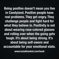 I adore this quote on being a positive person.