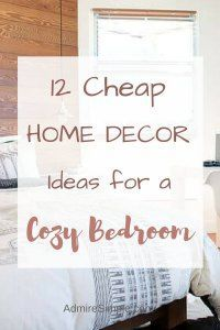 Inexpensive home decor ideas, bedroom makeover on a budget # DIY Home Decor inexpensive 12 Budget Bedroom Makeover Ideas that will Transform your Space into a Stylish Oasis - Admire Simple Inexpensive Home Decor, Diy Home Decor On A Budget, Decorating On A Budget, Cheap Home Decor, Interior Decorating, Decorating Hacks, Budget Bedroom, Cozy Bedroom, Home Decor Bedroom