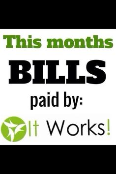 who else can say they can do this from a stay at home business. You could if your join my team. message me or join at toneitupwith.myitworks.com