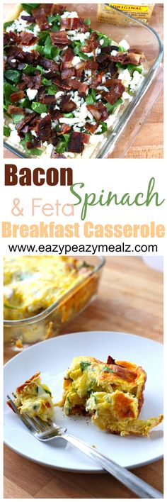Bacon, Spinach, and Feta Breakfast Casserole: This is a quick breakfast casserole your whole family will love. - Eazy Peazy Mealz