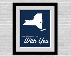 Map Art New York -  8 x 10 love art - Personalized Art - Wedding, Anniversary Print - Home is wherever I am with you. $10.00, via Etsy.