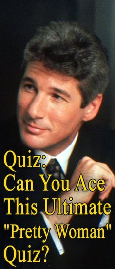 """Only 1 in 50 Fans Can Pass This """"Pretty Woman"""" Quiz. Can You?"""