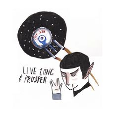 Live long and Prosper by Dick Vincent Illustrations