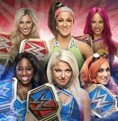 Charlotte Bayley & Sasha Banks are former WWE Raw Women's Champion, Becky Lynch & Alexa Bliss are former WWE SD Women's Champion, Naomi is current WWE SD Women's Champion