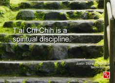 Quote by Justin Stone, Originator of the moving meditation T'ai Chi Chih: Find more info at www.taichichih.org Justin Stone, Chi Energy, Spiritual Disciplines, True Nature, Qigong, Kung Fu, Martial Arts, Stone Quotes, Meditation