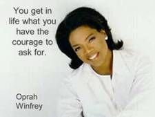 #Oprah Winfrey #Leaders - So amazing how much believing in yourself, helping others, and ASKING can change lives!