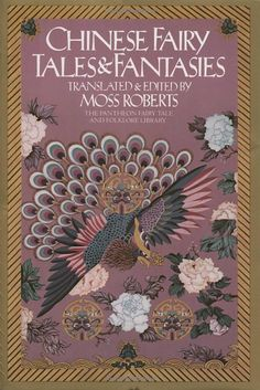 Chinese Fairy Tales and Fantasies (Pantheon Fairy Tale and Folklore Library): Moss Roberts: 9780394739946: Amazon.com: Books