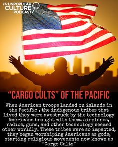"In this episode we will look into the fabled ""Cargo Cults"" of the pacific, indigenous tribes that were overwhelmed by the American technology. So much that they began to worship the American Servicemen as gods. Forensic Psychology, Islands In The Pacific, Indigenous Tribes, Forensics, Worship, Religion, Culture, Technology, Website"