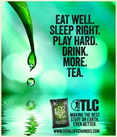 The Tea really works you guys!! Lose 5lbs in 1 week, feel better, and increase your energy. Try it out! www.totallifechanges.com/6053091