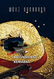 lataa / download ESCAPE FROM HEMINGWAY'S WAY – KUJANJUOKSU KENIASSA epub mobi fb2 pdf – E-kirjasto