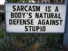 Sarcasm Is A Body's Natural Defense