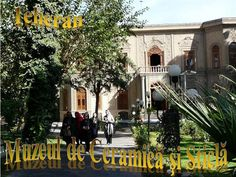 Clădirea care adăposteşte Muzeul de Ceramică şi Sticlă a fost construită la începutul secolului XX din ordinul lui Ahmad Qavam (Qavam-ol-Saltaneh, primministru al Persiei) ca reşedinţă personală şi birou. Mirror Words, Brick Works, National Museum, Lodges, Iran, Places To Travel, Presentation, Scene, Exterior