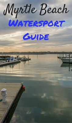 Ready for some fun on the water? Check out our Myrtle Beach watersport guide before your next trip!