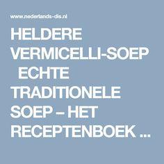 HELDERE VERMICELLI-SOEP ECHTE TRADITIONELE SOEP – HET RECEPTENBOEK VAN NEDERLANDS DIS