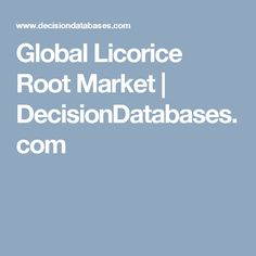 Find Licorice Root market research report and Global Licorice Root industry analysis with market share, market size, revenue, recent developments, competitive landscape and future growth forecast. Research Report, Market Research, Global Mobile, Marketing, Asia