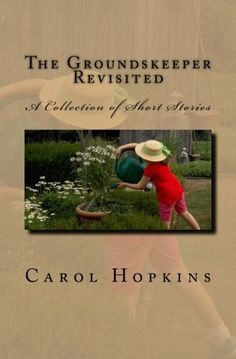 The Groundskeeper Revisited: A Collection of Short Storie... https://www.amazon.com/dp/1946117196/ref=cm_sw_r_pi_dp_x_rcjgAbPTMBDHK