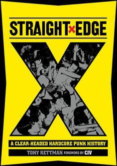 Straight Edge: A Clear-Headed Hardcore Punk History (English Edition) di [Rettman, Tony] Newbury Comics, Minor Threat, Youth Of Today, Most Popular Books, North Shore, History Books, Revolutionaries, Paperback Books, The Guardian