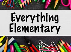 Everything Elementary is a Pinterest Board featuring some of the best teacher resources on the web, and most of them are free!
