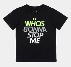 Boys' Toddler UA Who's Gonna Stop Me T-Shirt. I need this for both my boys.