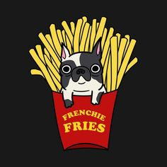 Check out this awesome 'Frenchie+Fries' design French Bulldog Pictures, Cute French Bulldog, Bulldog Puppies, Dogs And Puppies, Doggies, Yoga World, Cute Food Art, Little Monsters, Design Reference