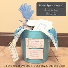 I Will Be BLUE without You Teacher Appreciation Bucket