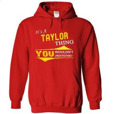 It is a TAYLOR thing [HDD] - #grey tee #hipster tshirt. I WANT THIS => https://www.sunfrog.com/Names/It-is-a-TAYLOR-thing-[HDD]-6835-Red-6049651-Hoodie.html?68278