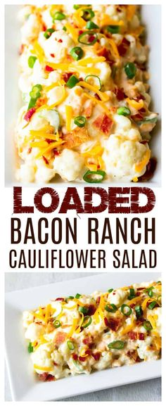 Topped with cheddar cheese, bacon, and creamy Ranch dressing, this Loaded Bacon Ranch Cauliflower Salad recipe is a delicious low carb side dish. It's equally as delicious as a barbecue or weeknight side any time of the year. Low Carb Side Dishes, Side Dish Recipes, Lunch Recipes, Low Carb Recipes, Great Recipes, Breakfast Recipes, Best Salad Recipes, Dishes Recipes, Bacon Recipes