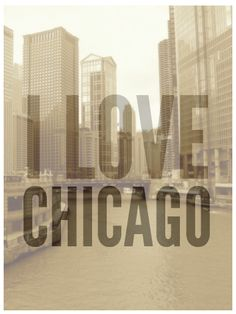 I Love Chicago !  Summer is when I miss U Most!