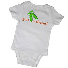 """Give Peas a Chance"" Baby Onesie or Tee for Baby Boy or Baby Girl"