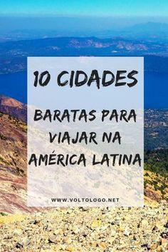 10 cidades baratas para viajar pela América Latina