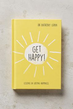 This charming volume offers inspirational, yet practical suggestions that will illuminate a path to happiness and personal growth. The perfect gift for all!/get-happy-lessons-in-lasting-happiness Book Nerd, Book Club Books, Book Lists, Good Books, Books To Read, My Books, Book Suggestions, Book Recommendations, Get Happy